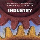 Industry album by Richard Thompson & Danny Thompson