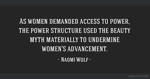 The Power Of Beauty Quotes Best Of As Women Demanded Access To Power The Power Structure Used The