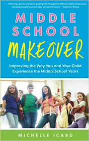 Middle School Makeover Improving The Way You And Your Child Classy Abu Habits Icard