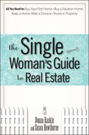 donna raskin susan hawthorne the single womans guide to real estate