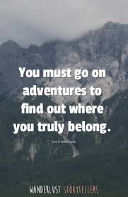 Quotes On Adventure Stunning The Ultimate List Of 48 Inspirational Adventure Quotes