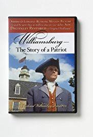 williamsburg the story of a patriot imdb williamsburg the story of a patriot poster