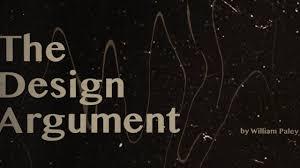 Design Argument The Design Argument By Paley