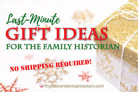 last minute gift ideas for the family historian