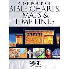 Rose Bible Maps And Charts Rose Book Of Bible Charts Maps And Time Lines Mardel