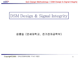 Signal Integrity In Pcb Design Ppt Dsm Design Signal Integrity Ppt Download