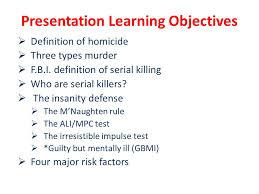 psychology of serial killers ppt video online presentation learning objectives