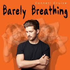 David Gresham Design 5fm Connell Cruise New Studio Album Barely Breathing