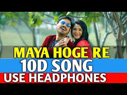 maya hoge re 10d audio song sorry