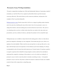 persuasive essay writing guidelines persuasive essay writing guidelines persuasive composition is perhaps one of the most fundamental slipway of expressing