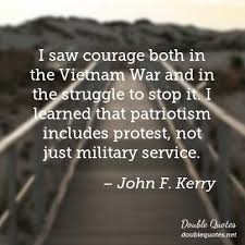 Quotes About Vietnam War Cool I Saw Courage Both In The Vietnam War And In The Struggle To Stop It