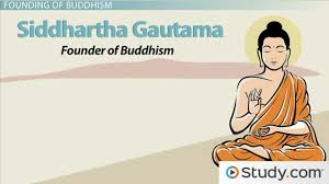 gautama buddha the founding of buddhism video lesson  gautama buddha the founding of buddhism video lesson transcript study com