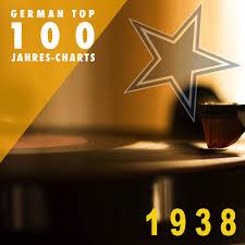 Album German Top 100 Jahres Charts 1938 Various Artists