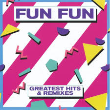 FUN <b>FUN</b> - <b>GREATEST HITS</b> & REMIXES - CD - Blanco y Negro Shop
