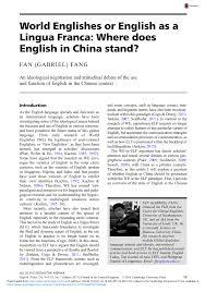 Pdf World Englishes Or English As A Lingua Franca Where