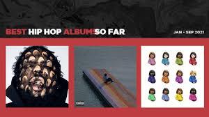 best hip hop als of 2021 top hip