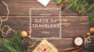 Practical Gift ideas for Travel Enthusiasts