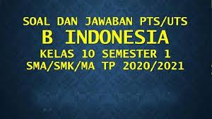 Home/bank soal/prediksi soal utbk tps sbmptn 2020/2021 + kunci jawaban. Kunci Jawaban Latihan Soal Ulangan Uas Pas Bahasa Indonesia Kelas 10 Semeseter Ganjil 2020 Tribun Pontianak