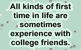 College Life Friends Quotes