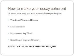 ms greene transitions introduction coherence and clarity are a  3 how to make your essay