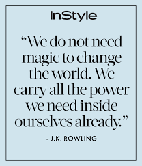 see j k rowling s most empowering quotes com