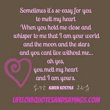 The Best Love Quotes To Melt A Heart The Best Love Quotes To Melt A Heart Love Life Quotes 47