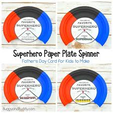 Homemade Card Templates Superhero Fathers Day Card Paper Plate Spinner Craft For