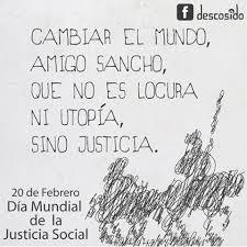 Resultado de imagen de El 20 de febrero se celebra el Día Mundial de la Justicia Social.
