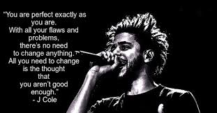 40 Powerful J Cole Quotes That Will Surprise You Ready To Hear Enchanting J Cole Song Quotes