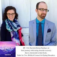116: David & Krista Dunham | Eating Disorder Recovery -