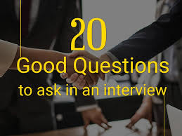 Good Questions To Ask The Interviewer 20 Good Questions To Ask In An Interview Student Brands