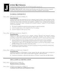 Payroll Resume Objective Payroll Resumes Sample Payroll Manager