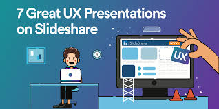 Slede Share 7 Great Ux Presentations On Slideshare