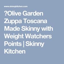 Weight Watchers Points Plus Activity Points Chart Olve Garden Zuppa Toscana Made Sknny Weght Watchers Hilton