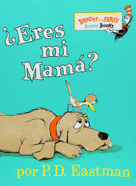 Amazon Com Eres Mi Mama Bright Early Board Books Tm
