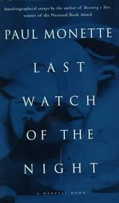 last watch of the night essays too personal and otherwise by paul  262544