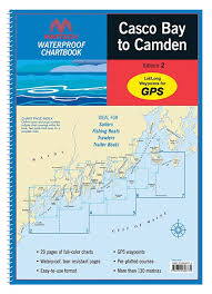Maptech Waterproof Charts Maine Casco Bay To Camden Me Waterproof Chartbook By Maptech Wpb220