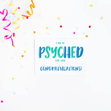 Congratulations Greeting Cards Im So Psyched For You Card Cuando