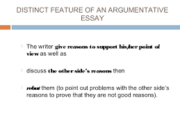 argumentative essay 3 distinct feature of an argumentative essay
