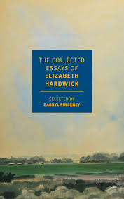 the collected essays of elizabeth hardwick new york review books the collected essays of elizabeth hardwick