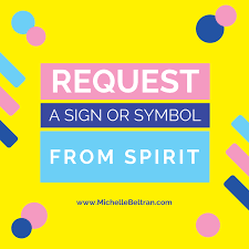 Request A Sign Or Symbol From Spirit Psychic Development