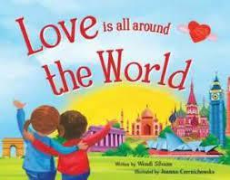 Love Is All Around the World - Hardcover By Silvano, Wendi - GOOD  9781492631637 | eBay