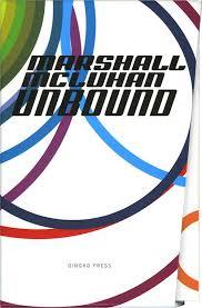 marshall mcluhan unbound gingko pressgingko press marshall mcluhan unbound