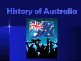 Powerpoint History History Of Australia Powerpoint