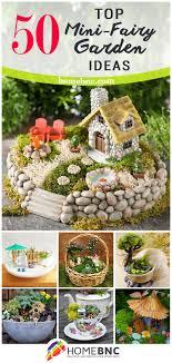 Cool magical best diy fairy garden ideas Miniature Fairy Miniature Diy Fairy Gardens Homebnc The 50 Best Diy Miniature Fairy Garden Ideas In 2019
