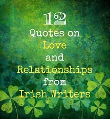 Irish Love Quotes Best Irish Love Quotes