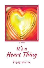 It's a Heart Thing by Peggy Warren