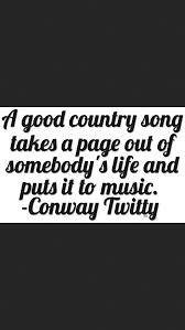 Good Country Song Quotes Unique A Good Country Song That's Life Pinterest Songs Country Music