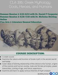 cla greek mythology uri summer sessions cla 395 greek mythology