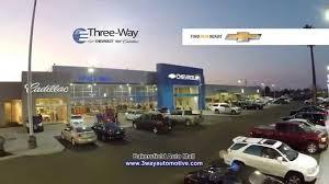 Three Way Chevrolet Bakersfield Youtube